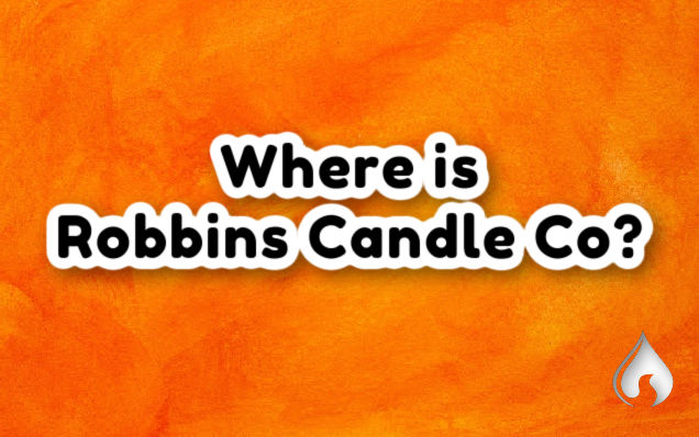Where is Robbins Candle Co?